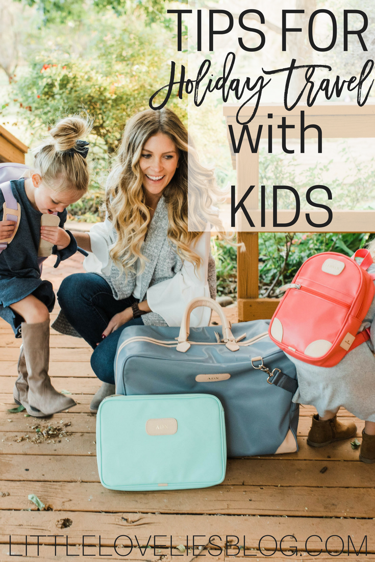 TIPS FOR TRAVELING WITH KIDS DURING THE HOLIDAYS