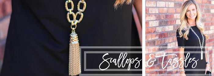 Scallops and Tassels, Oh My!