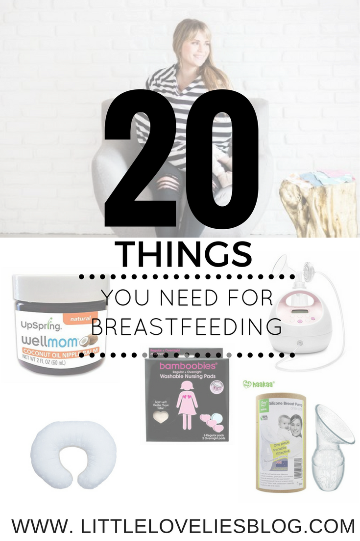 The Top 20 Things You Need for Breastfeeding