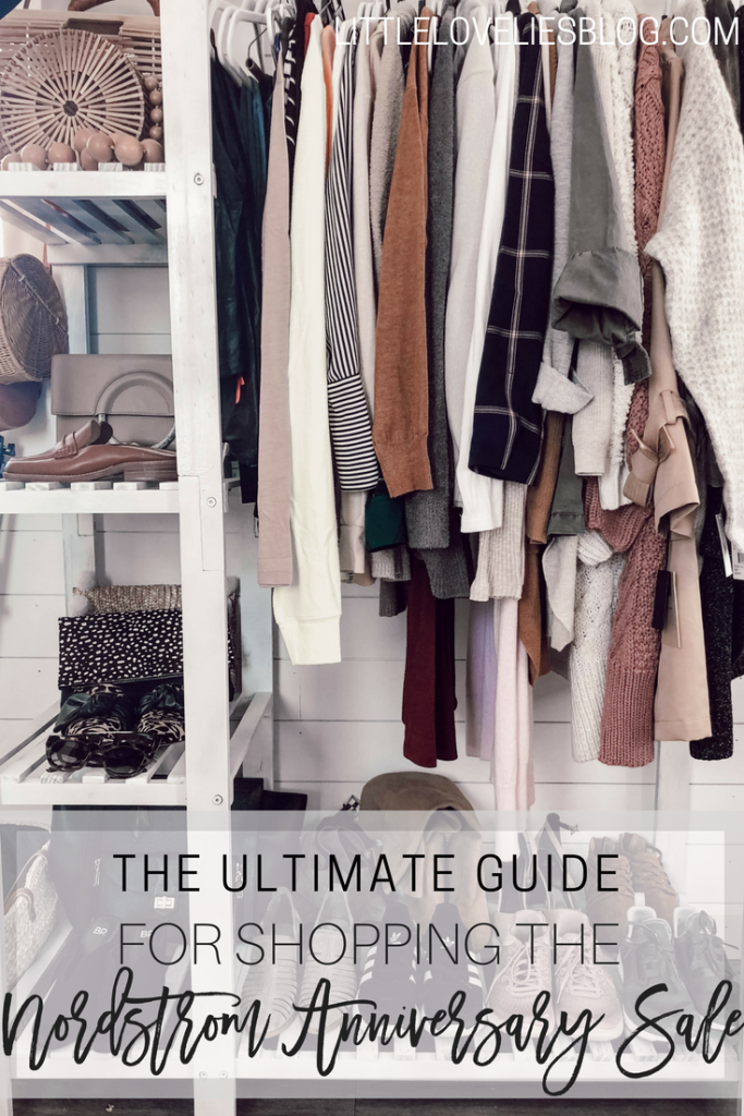 THE ULTIMATE GUIDE FOR SHOPPING THE NORDSTROM ANNIVERSARY SALE