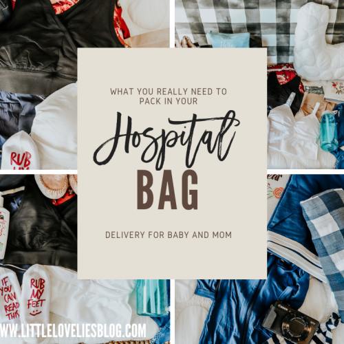 what you really need for your hospital bag from a mom of three